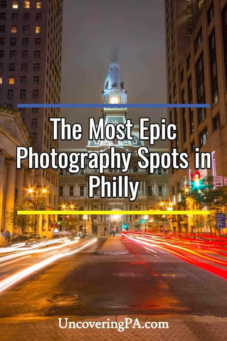 19 spots for epic photos of Philadelphia Pennsylvania's skyline