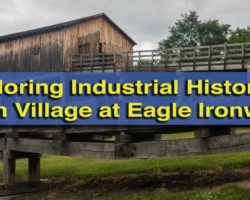 Exploring the Industrial History of the Alleghenies at Curtin Village at Eagle Ironworks