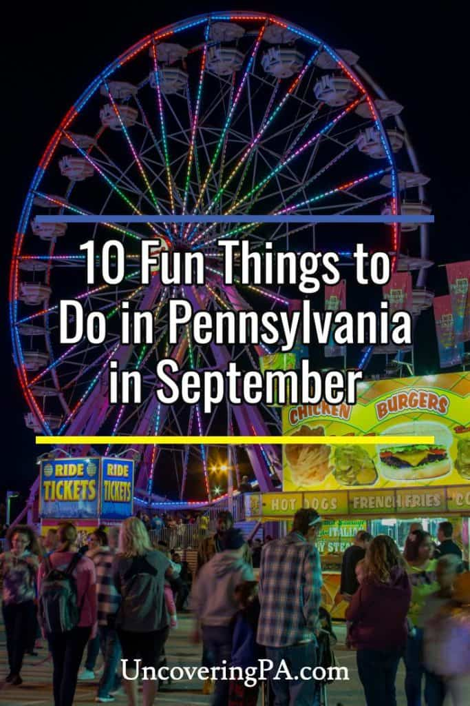 10 exciting things to do in Pennsylvania in September