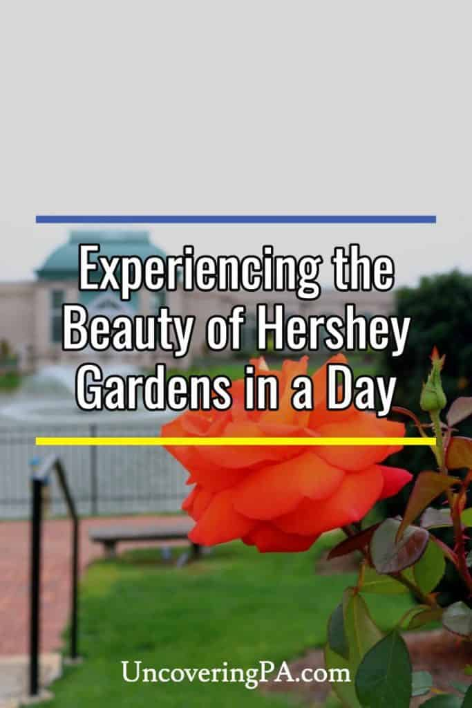 Experience the Beauty of Hershey Gardens in Pennsylvania