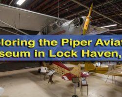 Exploring the Piper Aviation Museum in Lock Haven, Pennsylvania