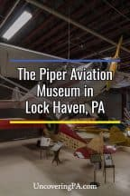Visiting the Piper Aviation Museum in Lock Haven, Pennsylvania