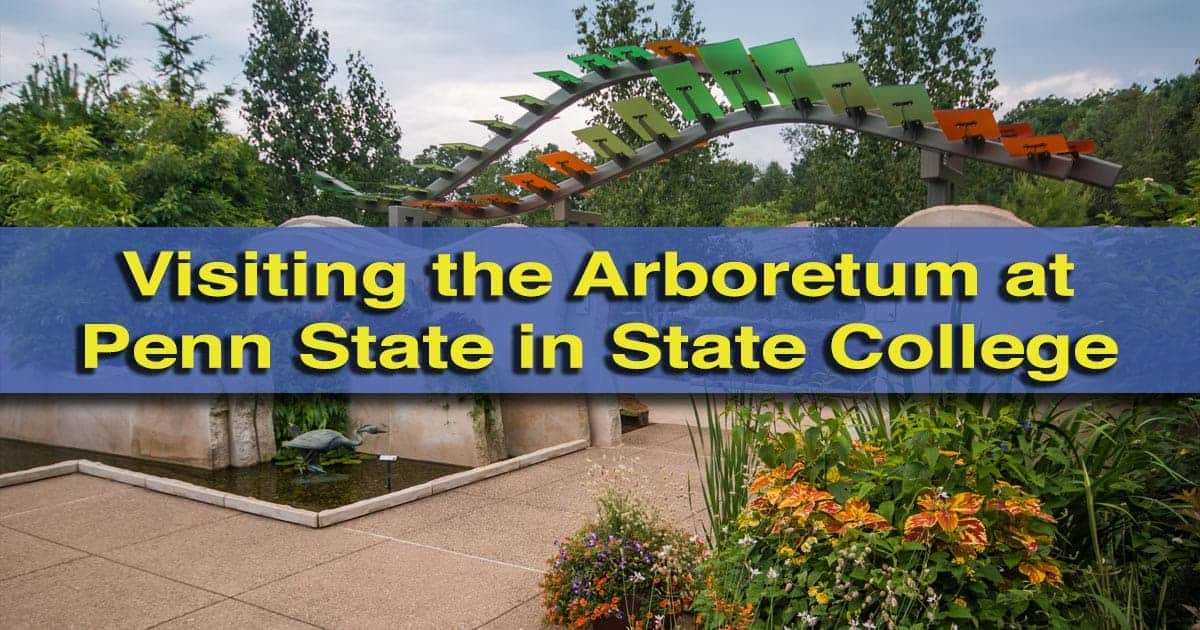 The Arboretum at Penn State in State College, Pennsylvania