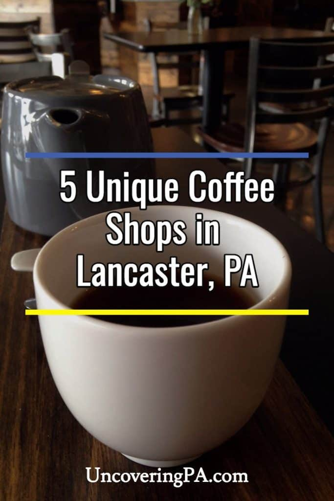 coffee shops in Lancaster PA