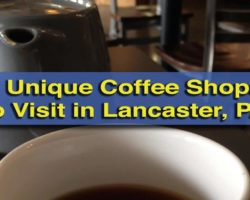 5 Unique Coffee Shops in Lancaster, PA