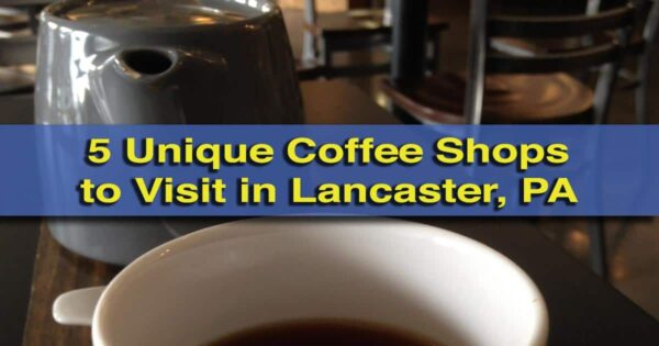 Coffee shops in Lancaster, PA