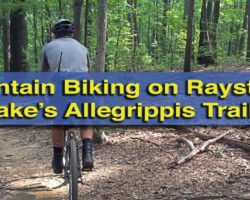Mountain Biking on the Allegrippis Trails at Raystown Lake: The Perfect Destination for Riders of all Skill Levels
