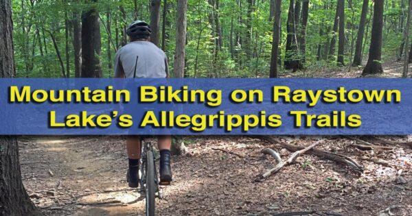 Mountain Biking on the Allegrippis Trails at Raystown Lake, Pennsylvania