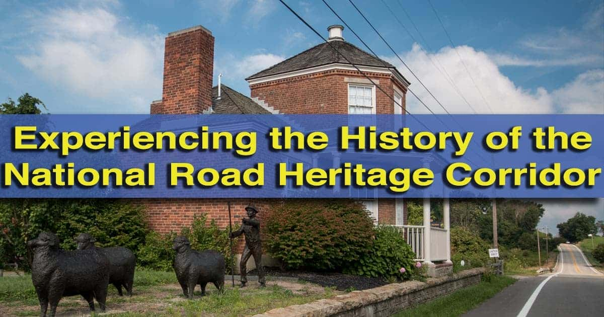 Road Tripping on the National Road Heritage Corridor in Pennsylvania
