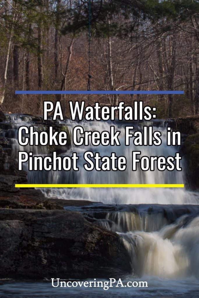 How to get to Choke Creek Falls in Pinchot State Forest in Pennsylvania
