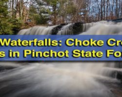 Pennsylvania Waterfalls: How to Get to Choke Creek Falls in Pinchot State Forest