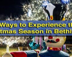 Exploring Christmas City USA: 7 Things to Do in Bethlehem During the Holiday Season