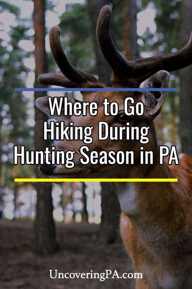 Where to Go Hiking During Hunting Season in Pennsylvania