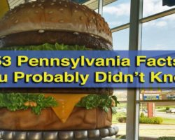 53 Pennsylvania Facts that You Probably Didn't Know