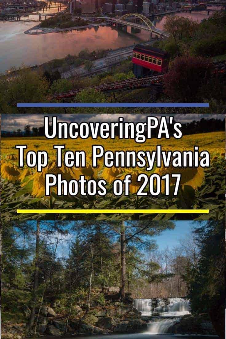 UncoveringPA's Top Pennsylvania Photos of 2017