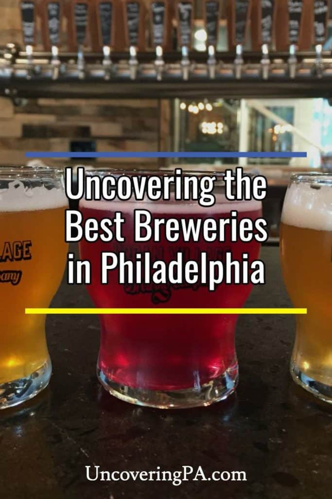 Visiting the best Philadelphia Breweries