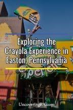 Visiting the Crayola Experience in Easton, Pennsylvania