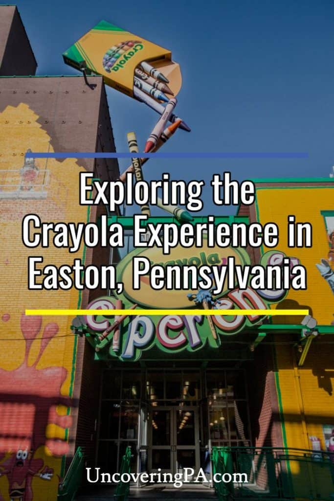 Visiting the Crayola Experience in Easton, Pennsylvania