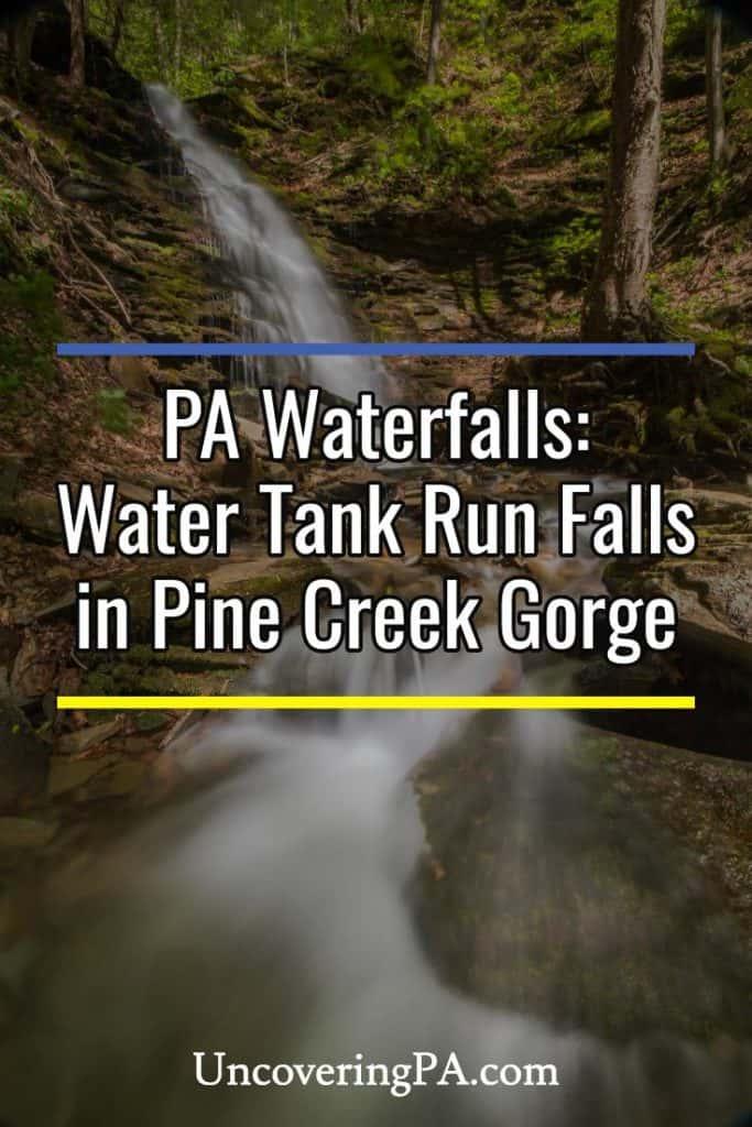 Water Tank Run Falls in the Pennsylvania Grand Canyon