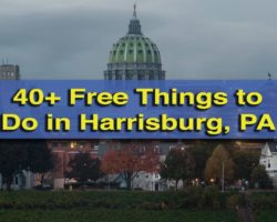 The Ultimate List of 40+ Completely Free Things to Do in Harrisburg, PA