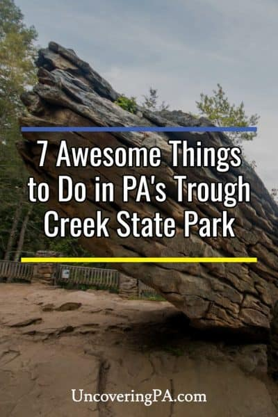 Fun things to do in Trough Creek State Park in Pennsylvania
