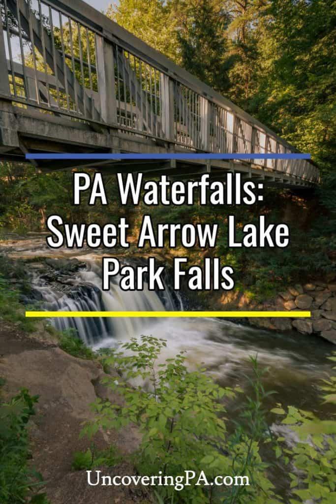 Pennsylvania Waterfalls: Sweet Arrow Lake Park Falls in Schuylkill County, PA