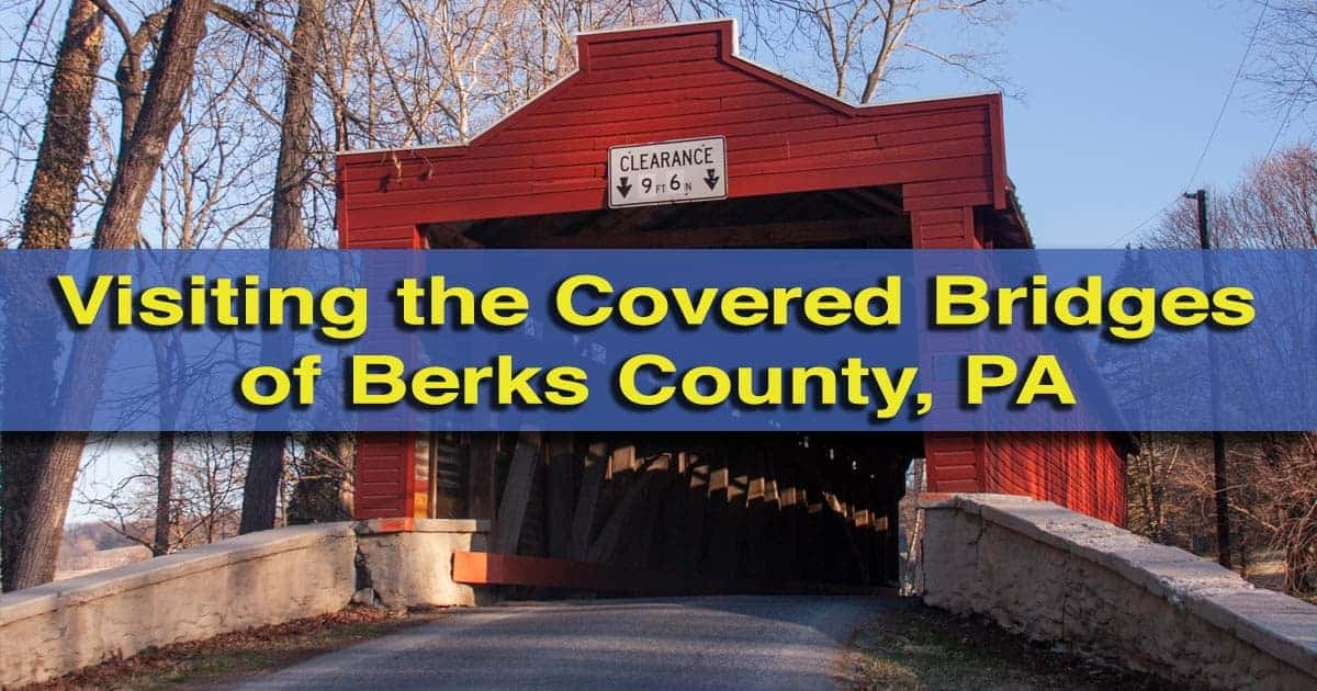Covered Bridges of Berks County, PA