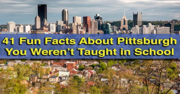 Facts about Pittsburgh, PA