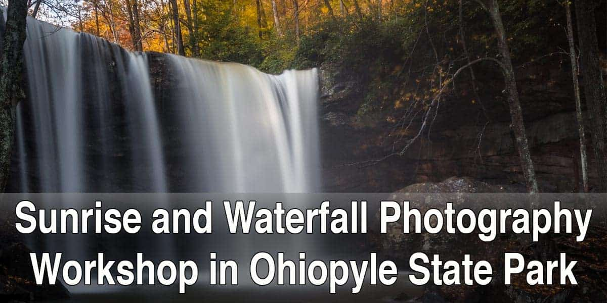 Photo Workshop in Ohiopyle State Park