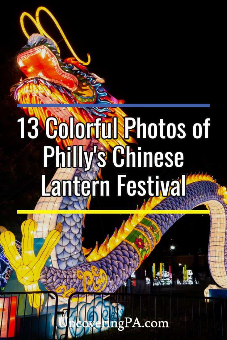 Check out these amazing photos of the Chinese Lantern Festival in Philadelphia, Pennsylvania