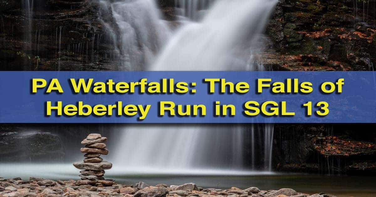 The waterfalls of Heberly Run in State Game Lands 13