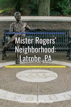 Uncovering Mister Rogers Neighborhood In Latrobe Pennsylvania Uncoveringpa