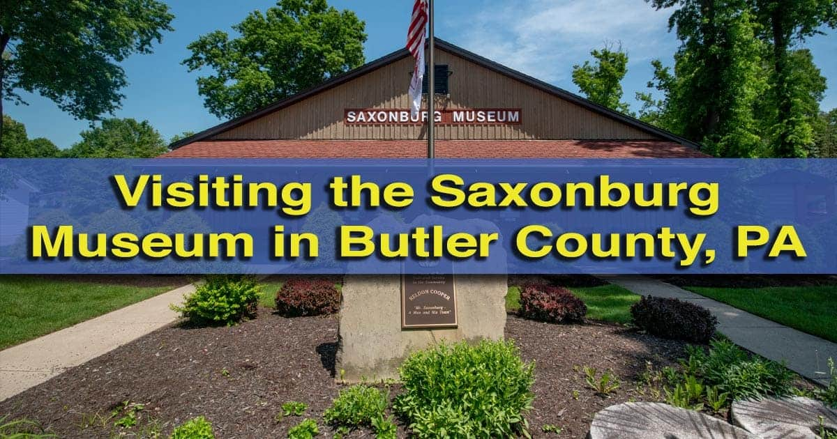 The Saxonburg Museum in Butler County, PA