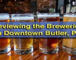 Breweries in Butler, PA: A Review of Butler Brew Works and Reclamation Brewing
