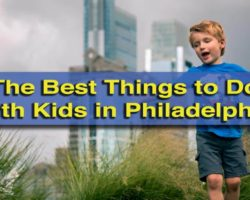 15 Fun Things to Do with Kids in Philadelphia