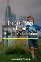 The best things to do with kids in Philadelphia, Pennsylvania