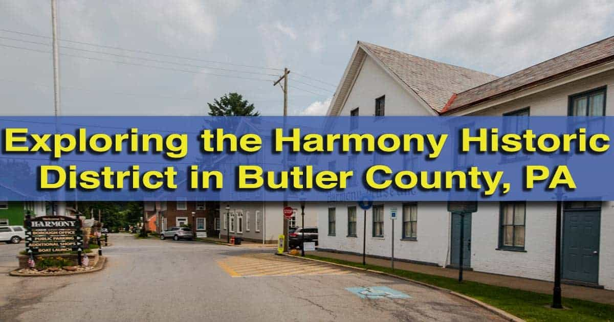 Harmony Museum in Butler County, PA