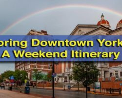 Exploring Downtown York: A Weekend Itinerary (Brought to You by Downtown Inc)