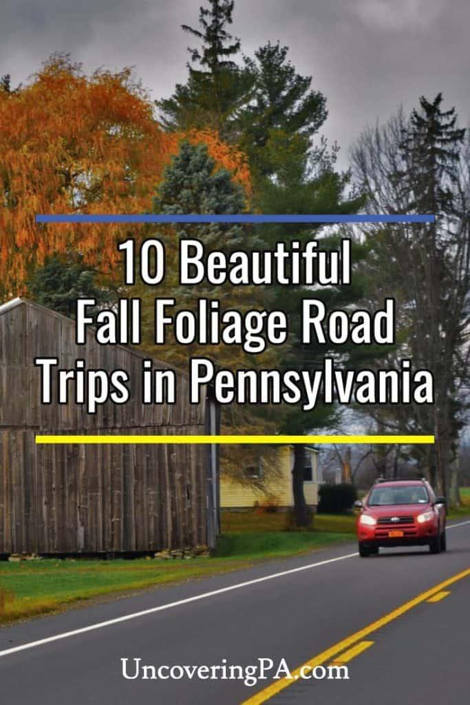 Fall Foliage Road Trips in Pennsylvania