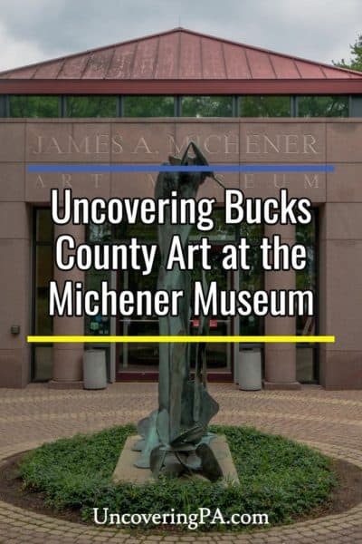 Michener Museum in Doylestown Pennsylvania