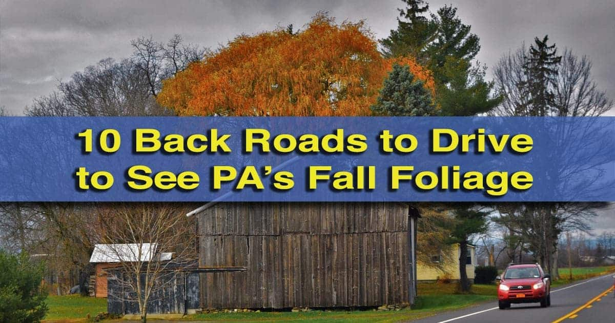 The best of Pennsylvania's Fall Foliage Road Trips
