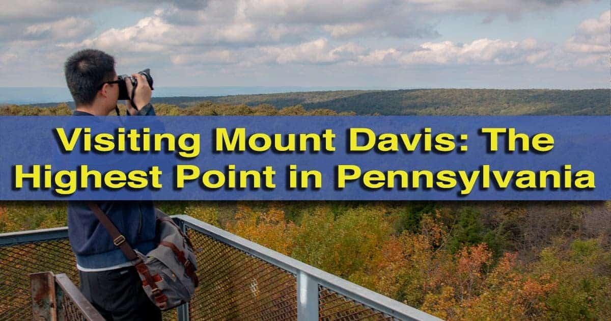 Mount Davis: The Tallest Mountain in Pennsylvania