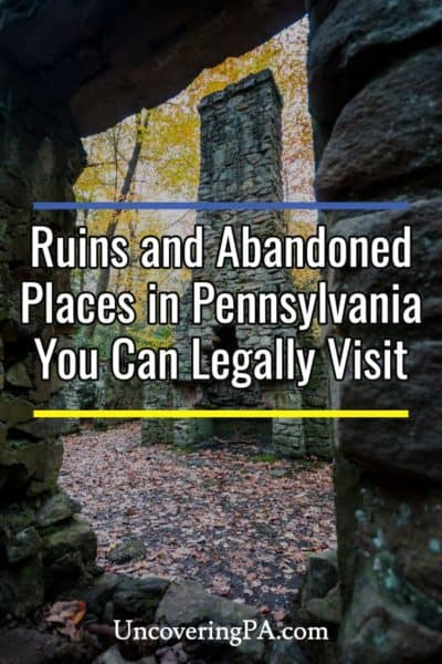 21 Ruins and Abandoned Places in Pennsylvania You Can