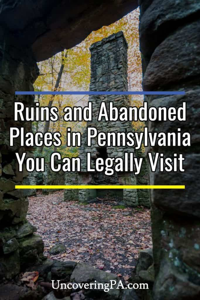 Abandoned Places in Pennsylvania you can legally visit