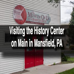 History Center on Main in Mansfield, PA