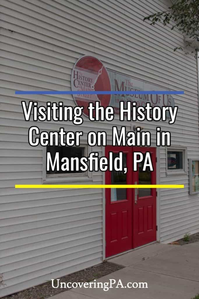 History Center on Main in Mansfield, Pennsylvania