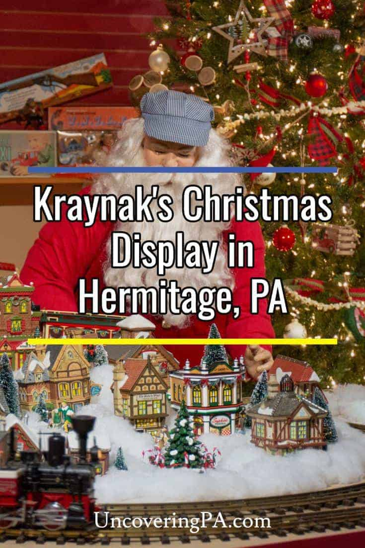 Experiencing Kraynak's Christmas in Hermitage, Pennsylvania: Festive fun for the whole family