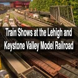 Lehigh and Keystone Valley Model Railroad Museum