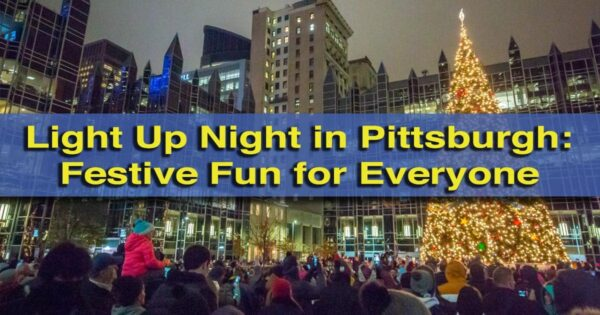Light Up Night in Pittsburgh, PA