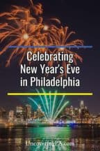 Celebrating New Year's Eve in Philadelphia, Pennsylvania
